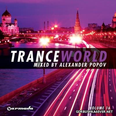 Trance World vol 16 [2012] / 2xCD / Mixed by Alexander Popov