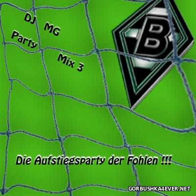 DJ MG - Party Mix vol 03 [2008] Die Borussia Mönchengladbach Aufstiegsparty