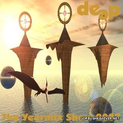 DJ Deep - The Yearmix Show 2007