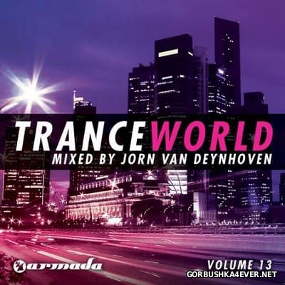 Trance World vol 13 [2011] Mixed by Jorn van Deynhoven