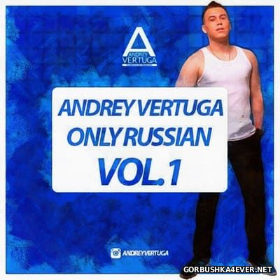 Only Russian Mix 01 [2016] by Andrey Vertuga