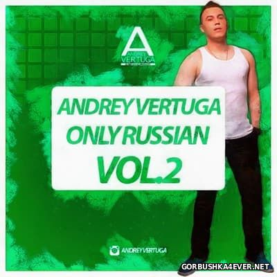 Only Russian Mix 02 [2016] by Andrey Vertuga