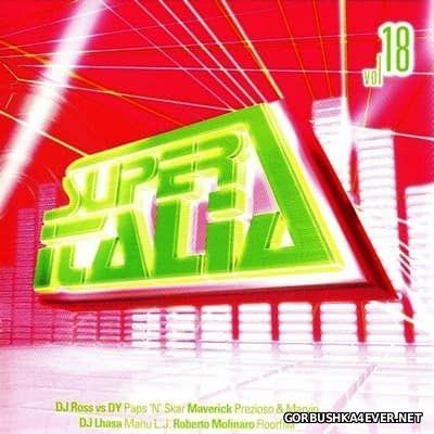 Super Italia - Future Sounds Of Italo Dance vol 18 [2005]