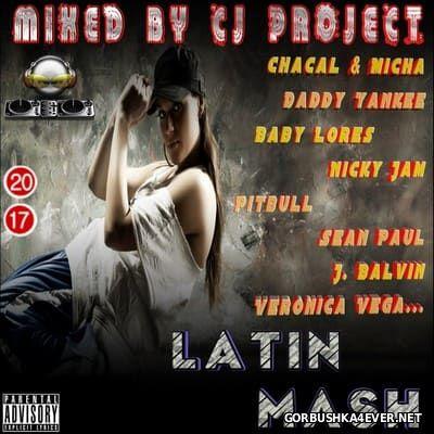 Latin Mash 2017 (Mashup Mix)