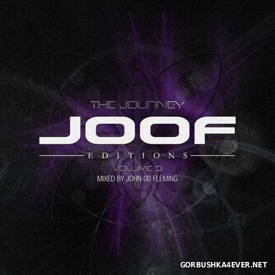 JOOF Editions vol 3 - The Journey [2017] Mixed by John 00 Fleming