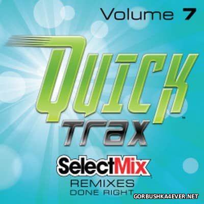 [Select Mix] Quick Trax vol 7 [2017]