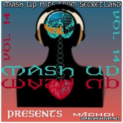 secretLand Mash Up Hits vol 14 [2017]