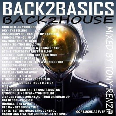 Back2Basics Back2House vol 1 [2017] by Tony Renzo