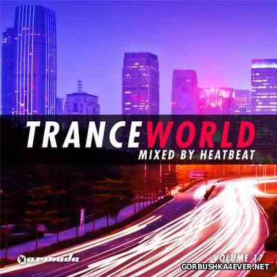 Trance World vol 17 [2013] Mixed by Heatbeat