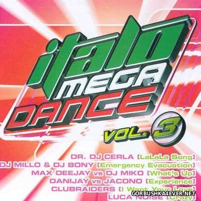 Italo Mega Dance vol 3 [2006]