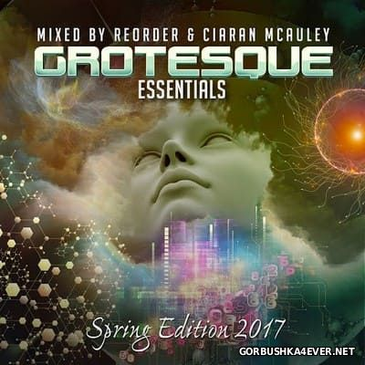 Grotesque Essentials - Spring Edition 2017 by ReOrder & Ciaran McAuley