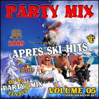DJ MG - Party Mix vol 05 [2009] Apres Ski Party