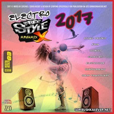 Electro Freestyle Megamix 2017 by Serzh83