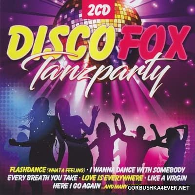 Disco Fox Tanzparty [2017] / 2xCD