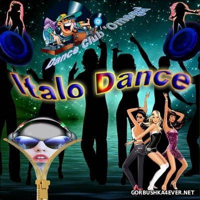 Dance Club Omega - Italo Dance [2017]