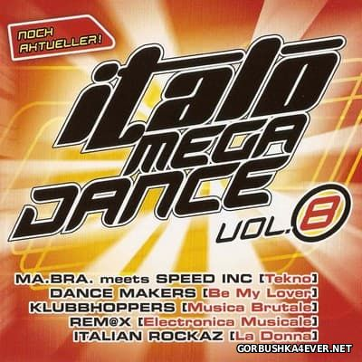 Italo Mega Dance vol 8 [2007]