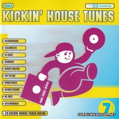 Kickin' House Tunes 7 [1998] / 2xCD / Mixed by DJ Choke