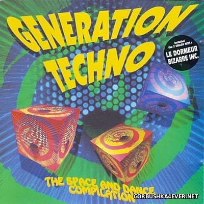 Generation Techno (The Space And Dance Compilation) [1991]