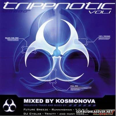 Trippnotic vol 1 [2003] Mixed By Kosmonova