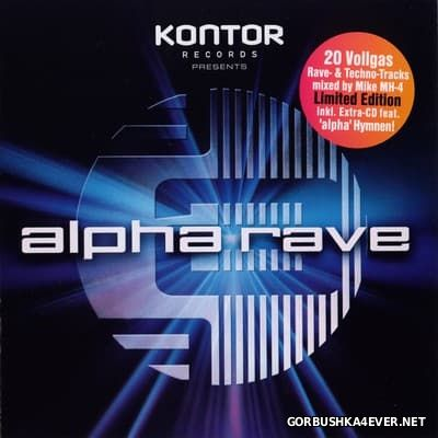 [Kontor] Alpha Rave (Limited Edition) [2002] / 2xCD / Mixed by Mike MH-4