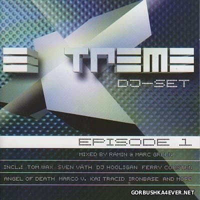 Extreme DJ-Set Episode 1 [2002] / 2xCD / Mixed by Ramin & Marc Green