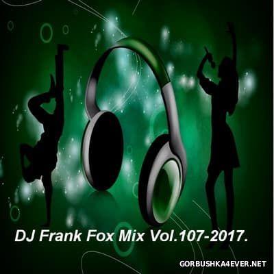 DJ Frank - Fox Mix vol 107 [2017]