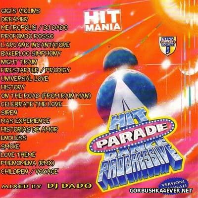[Hit Mania] Hit Parade Dance Progressive [1996] Mixed By DJ Dado