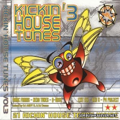 Kickin' House Tunes 3 [1997] / 2xCD / Mixed by DJ Andy H & Daniel M