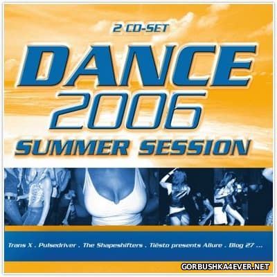 [ZYX] Dance 2006 Summer Session [2006] / 2xCD