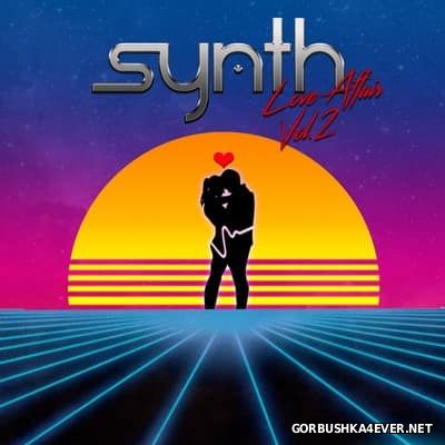 Synth Love Affair vol 2 [2017]