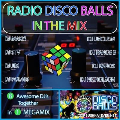 Radio Disco Balls In The Mix [2017]