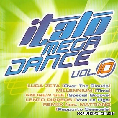 Italo Mega Dance vol 10 [2008]