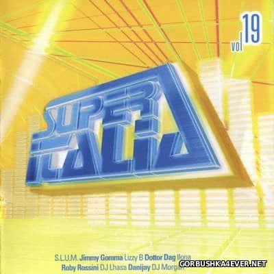 Super Italia - Future Sounds Of Italo Dance vol 19 [2005]