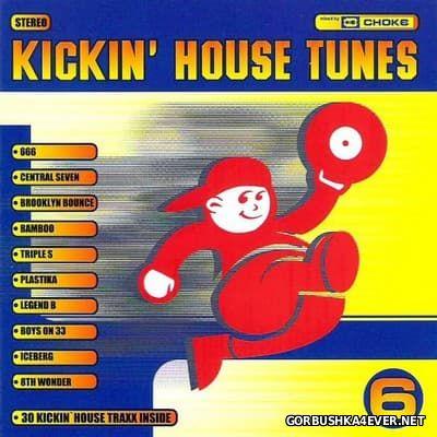 Kickin' House Tunes 6 [1998] / 2xCD / Mixed by DJ Choke