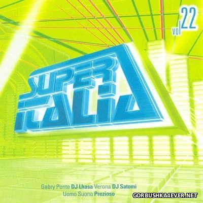 Super Italia - Future Sounds Of Italo Dance vol 22 [2006]