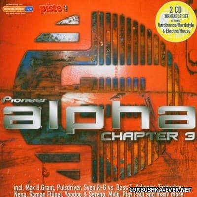 Alpha Chapter 3 [2005] / 2xCD / Mixed by DJ Shane & Mike MH-4