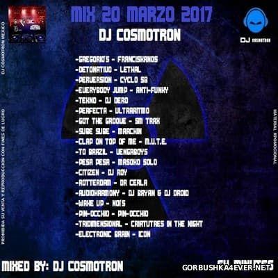 DJ Cosmotron - Marzo NRG Mix 2017.3