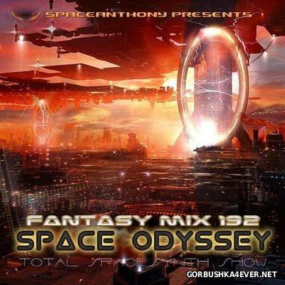 Fantasy Mix vol 192 - Space Odyssey [2017]