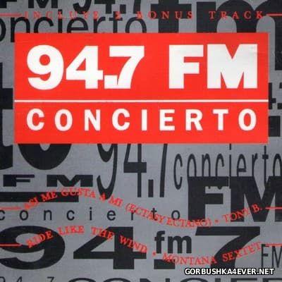 94.7 FM - Concierto Compilation [1992]