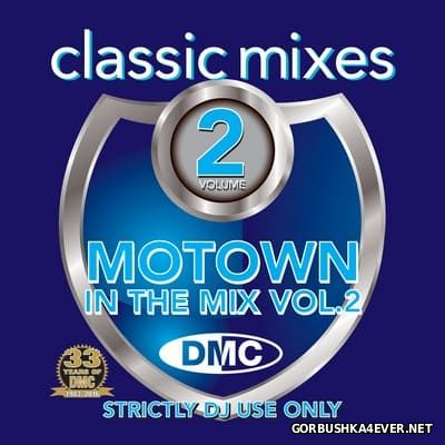 [DMC] Classic Mixes - Motown In The Mix vol 2 [2016]