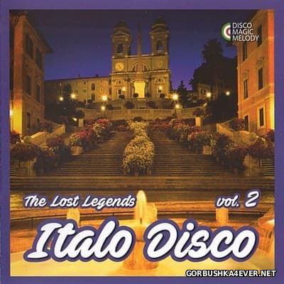 Italo Disco - The Lost Legends vol 2 [2017]