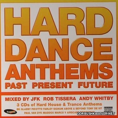 Nukleuz Hard Dance Anthems - Past / Present / Future [2004] / 3xCD