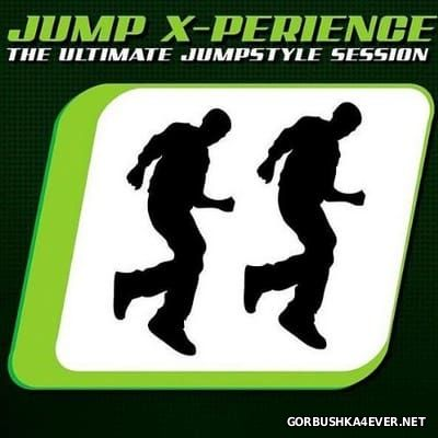 Jump X-Perience - The Ultimate Jumpstyle Session [2008] / 2xCD