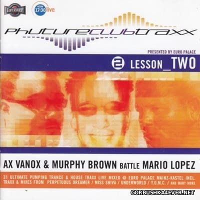 Phuture Clubtraxx - Lesson Two [2001] / 2xCD