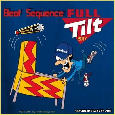 Beat Sequence - Full Tilt [2017]