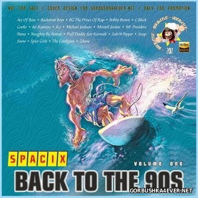 Back To The 90s vol 1 [2017] by Spacix