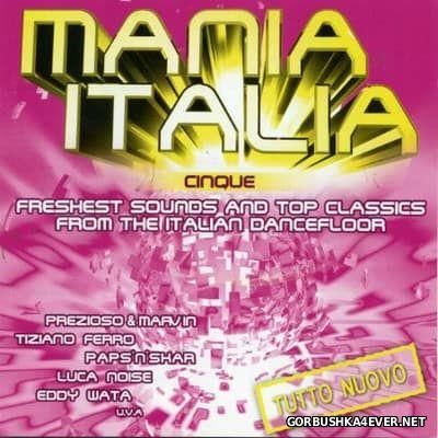Mania Italia Cinque [2006] / 2xCD