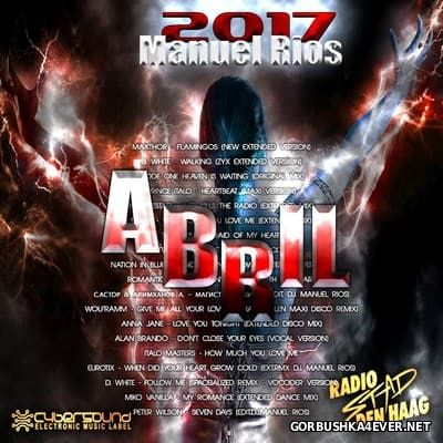 Manuel Rios DJ - Abril Mix 2017