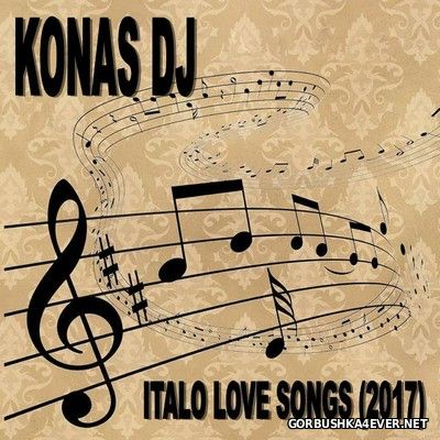 Konas DJ - Italo Love Songs [2017]
