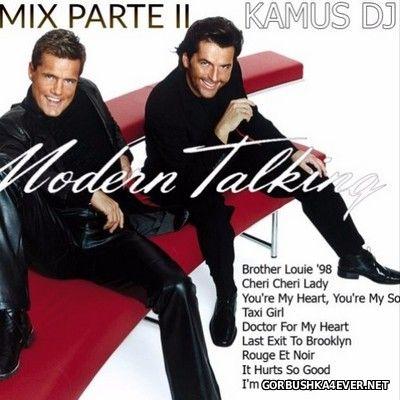 Kamus DJ - Modern Talking Megamix II [2017]